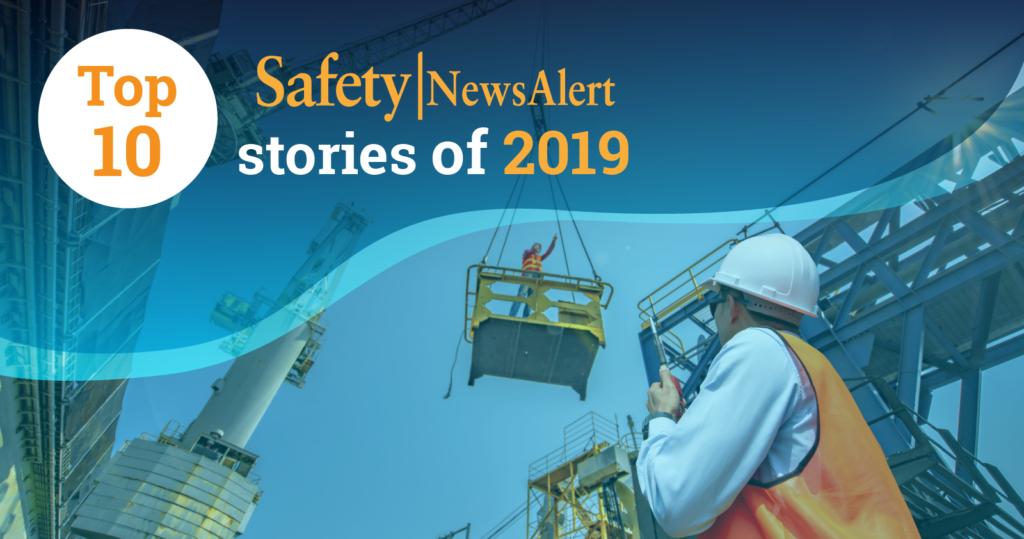 Top 10 Safety News Alert stories 2019