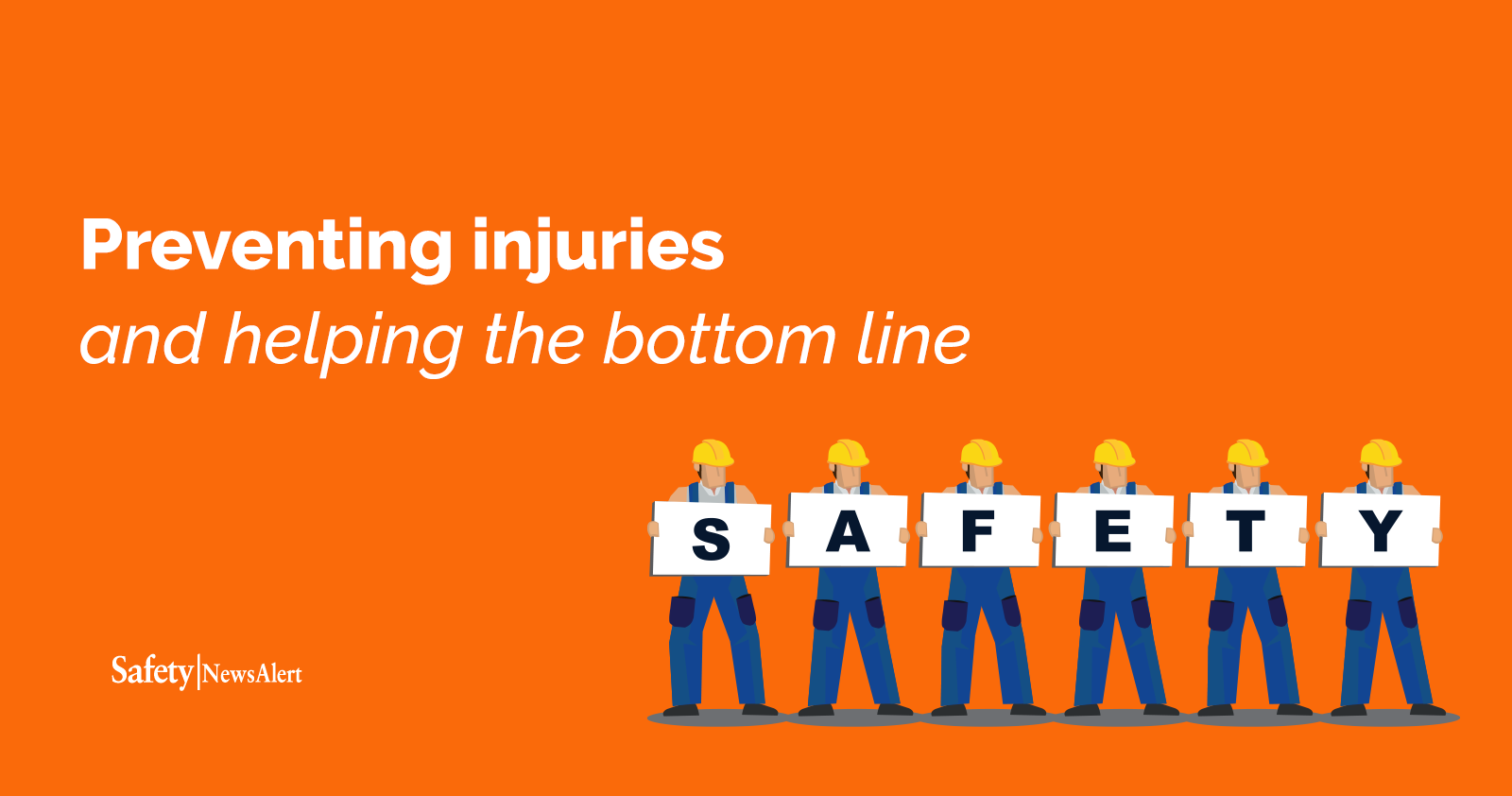 preventing injuries and helping the bottom line