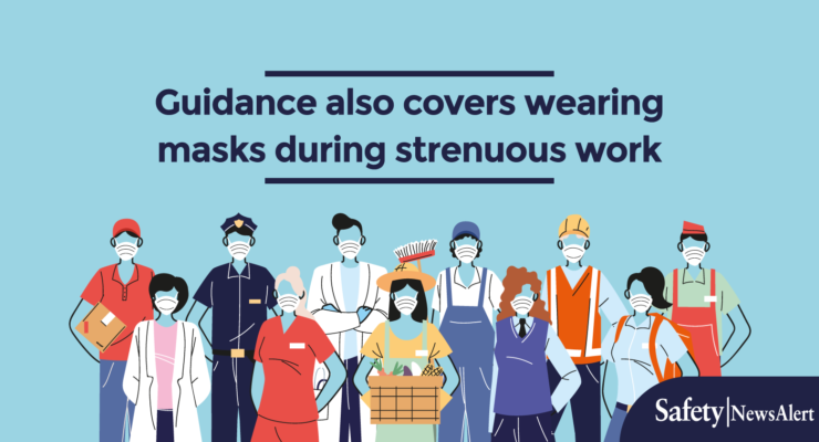 OSHA issues new guidance on masks in hot weather