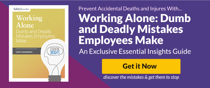 Working Alone: Dumb and Deadly Mistakes Employees Make