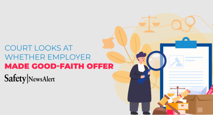 court looks at whether employer made good faith offer