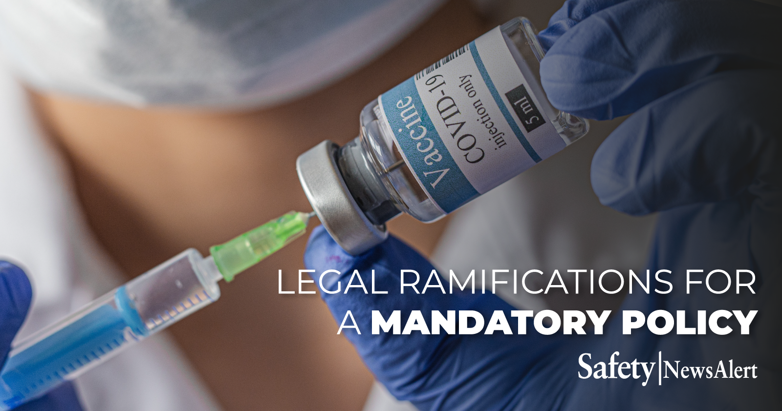 legal ramifications for a mandatory policy