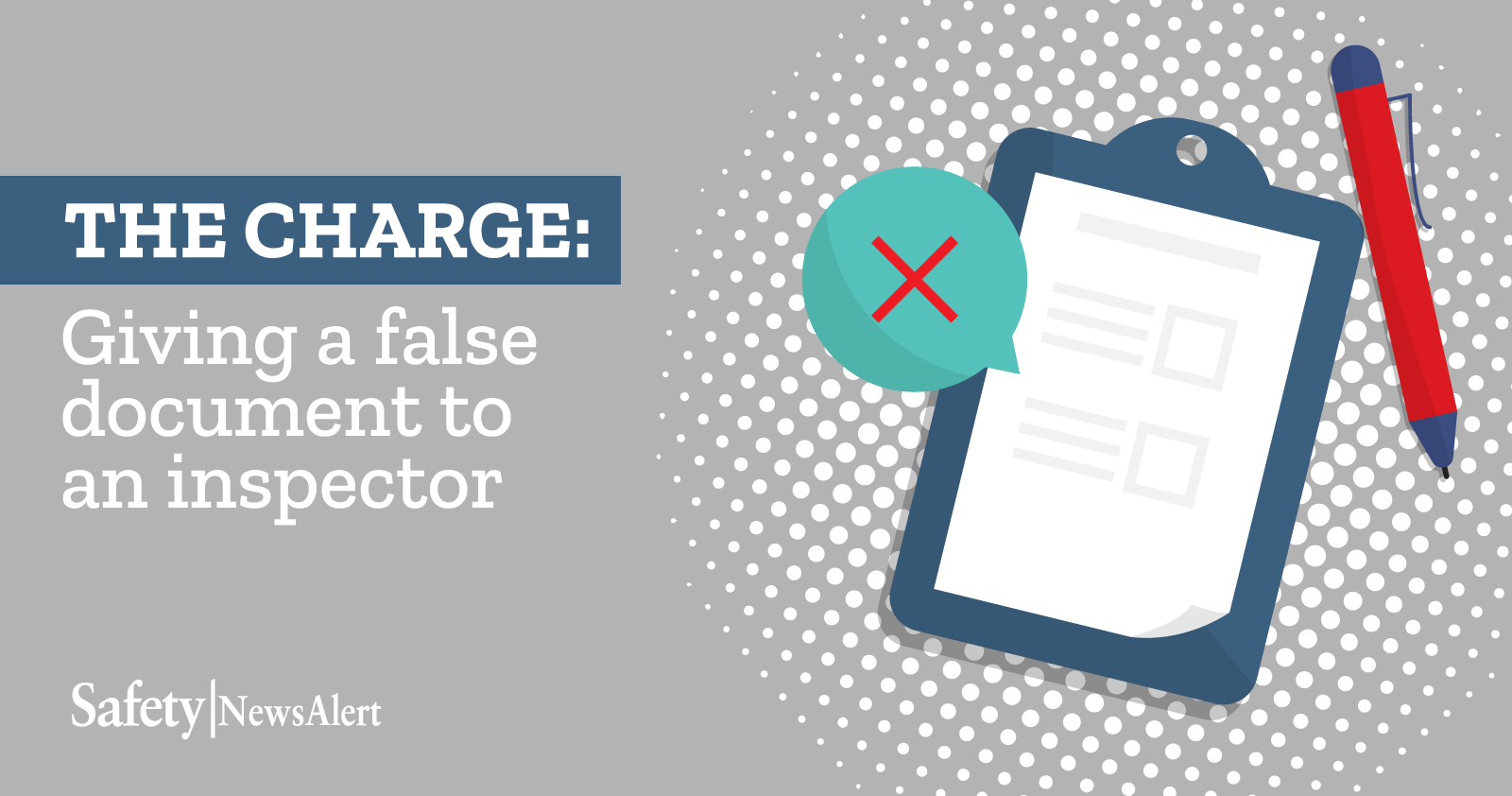 the charge giving a false document to an inspector