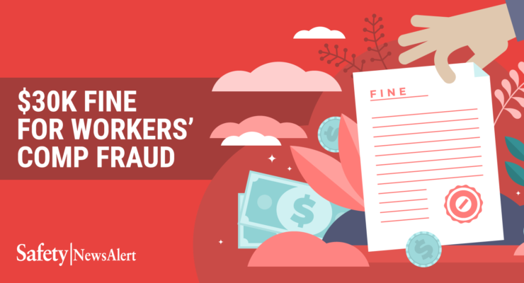 30K fine for workers comp fraud