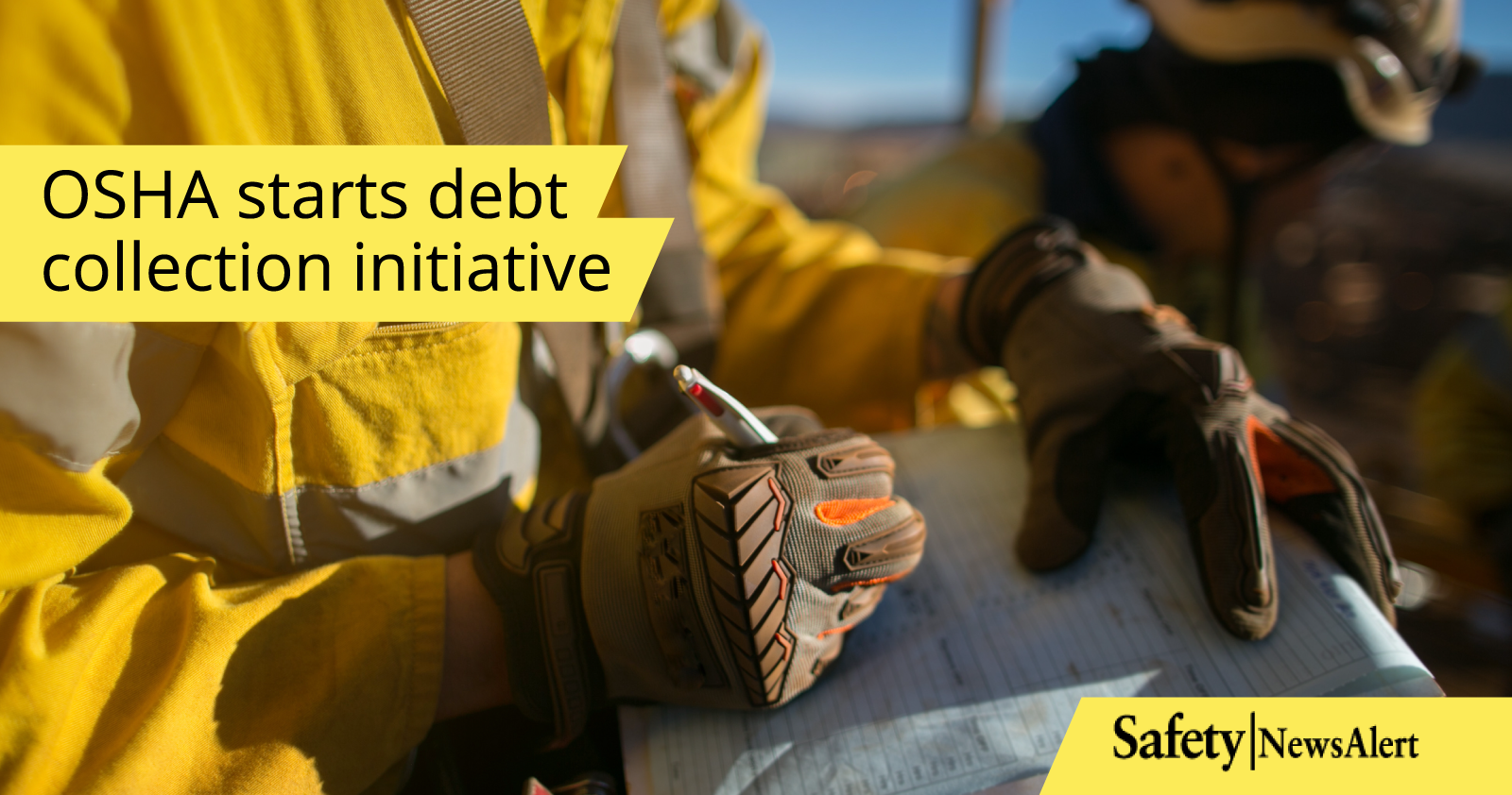 OSHA Starts Debt Collection Initiative