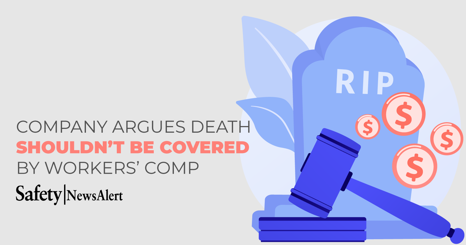 company argues death should not be covered by workers comp