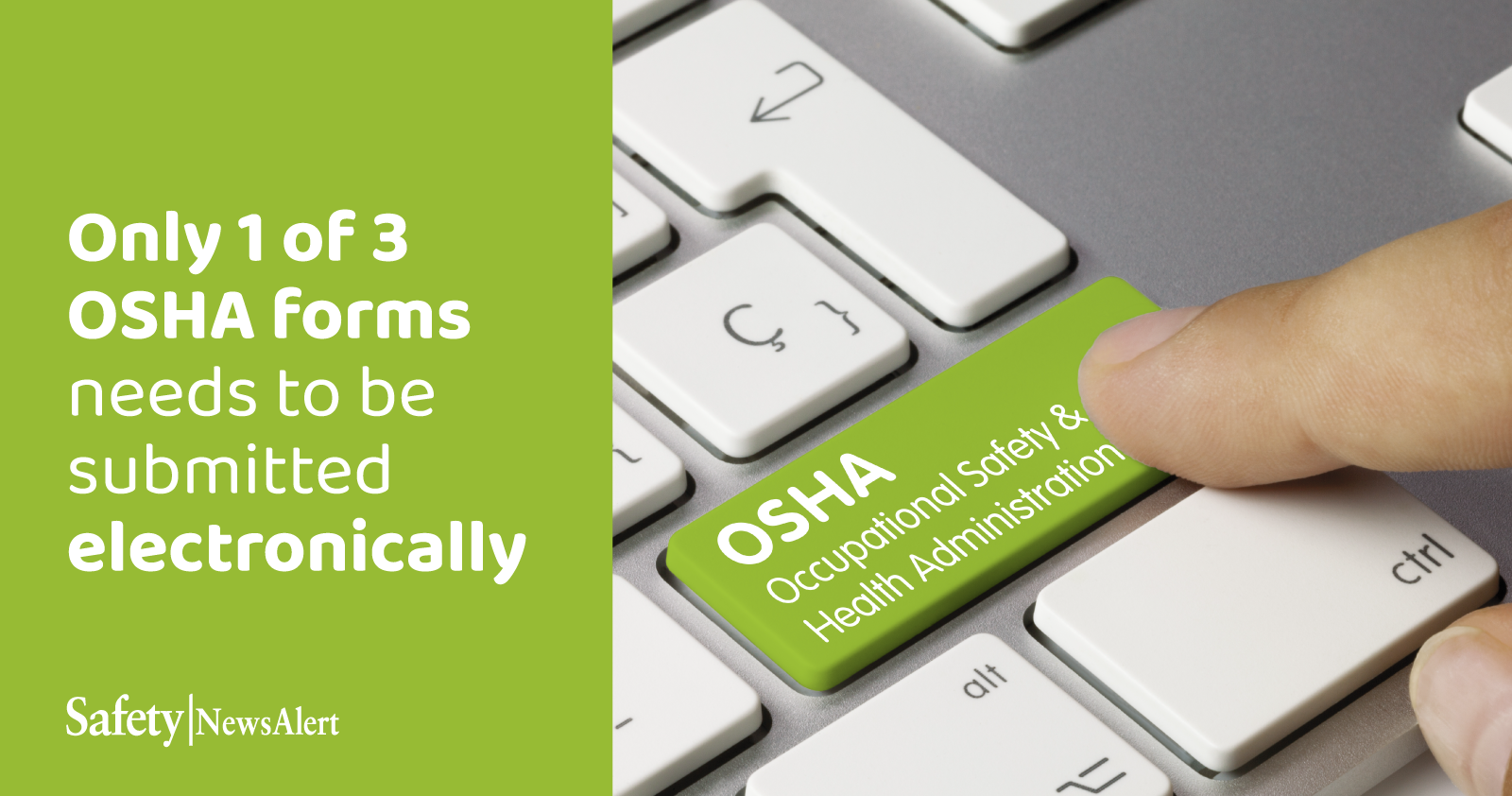 only 1 of 3 OSHA forms needs to be submitted electronically