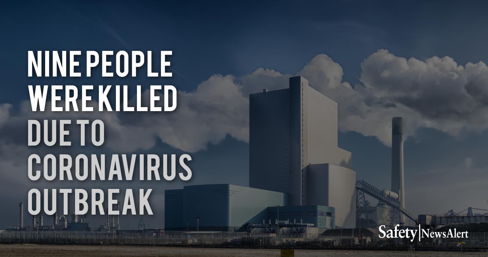 Nine People Were Killed Due To Coronavirus Outbreak