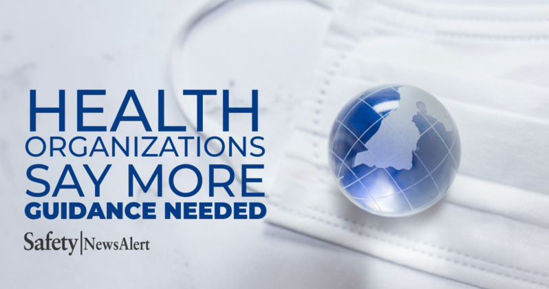 health organizations say more guidance needed