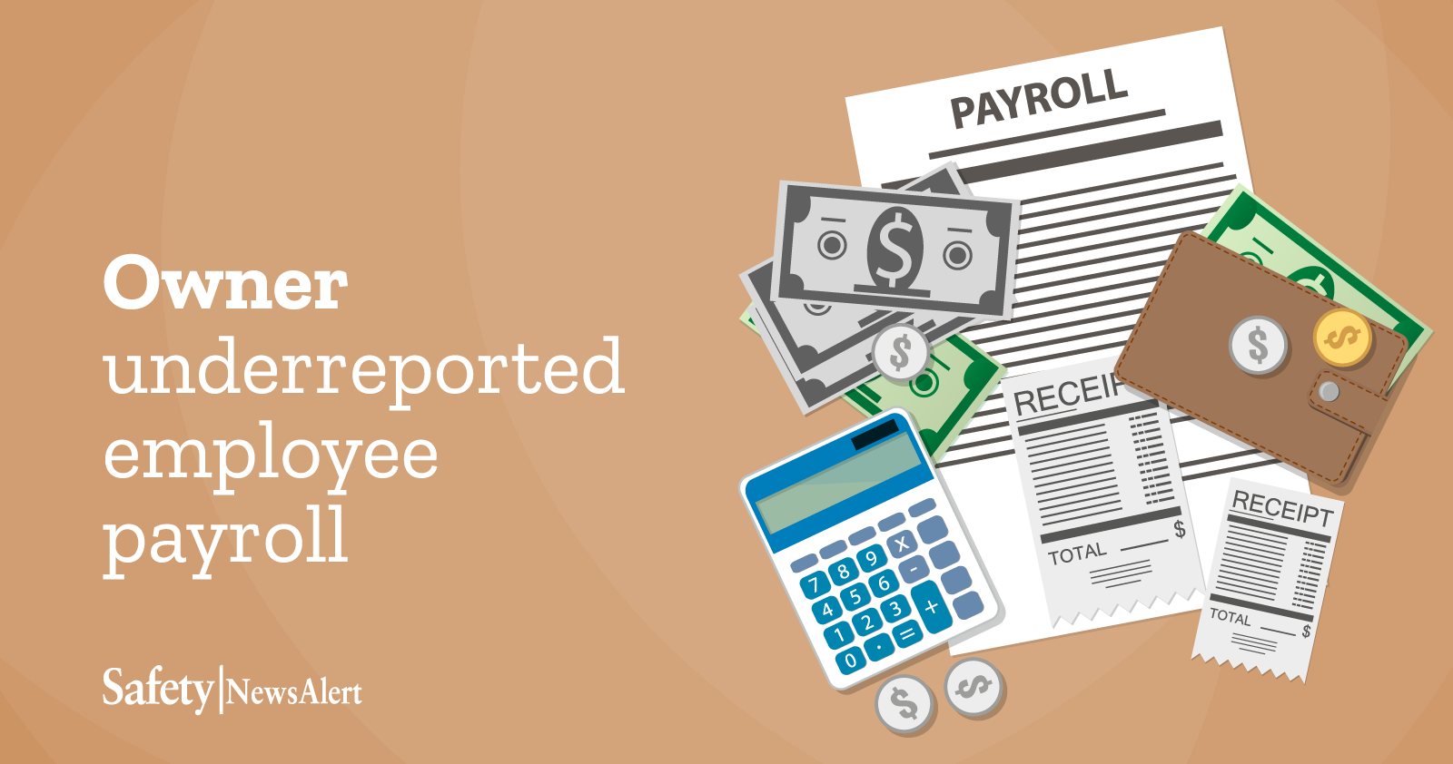 Owner Underreported Employee Payroll
