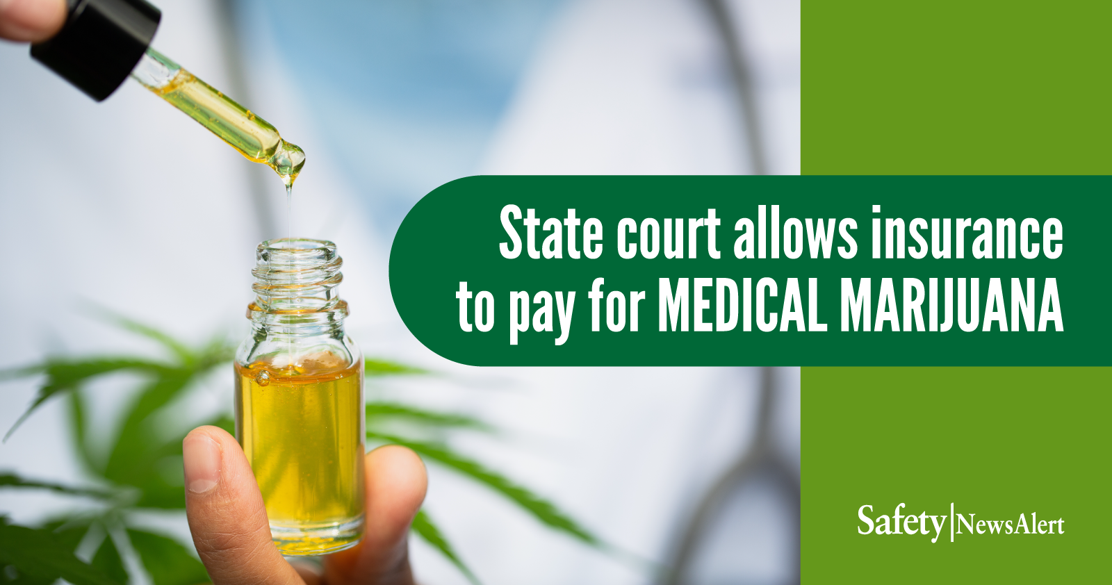 State Court Allows Insurance To Pay For Medical Marijuana