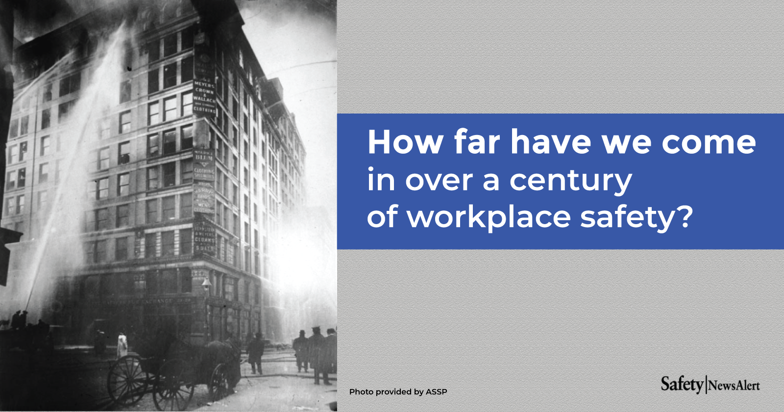 how far have we come in over a century of workplace safety