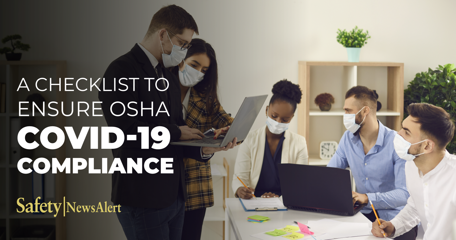 A Checklist To Ensure OSHA COVID-19 Compliance