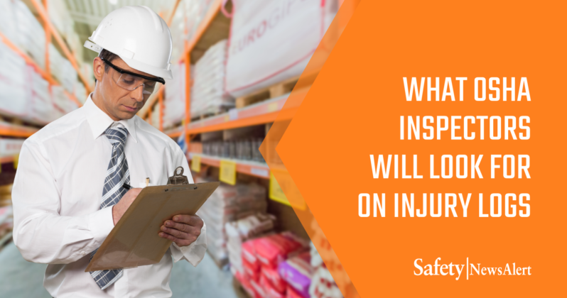 what OSHA inspectors will look for on injury logs