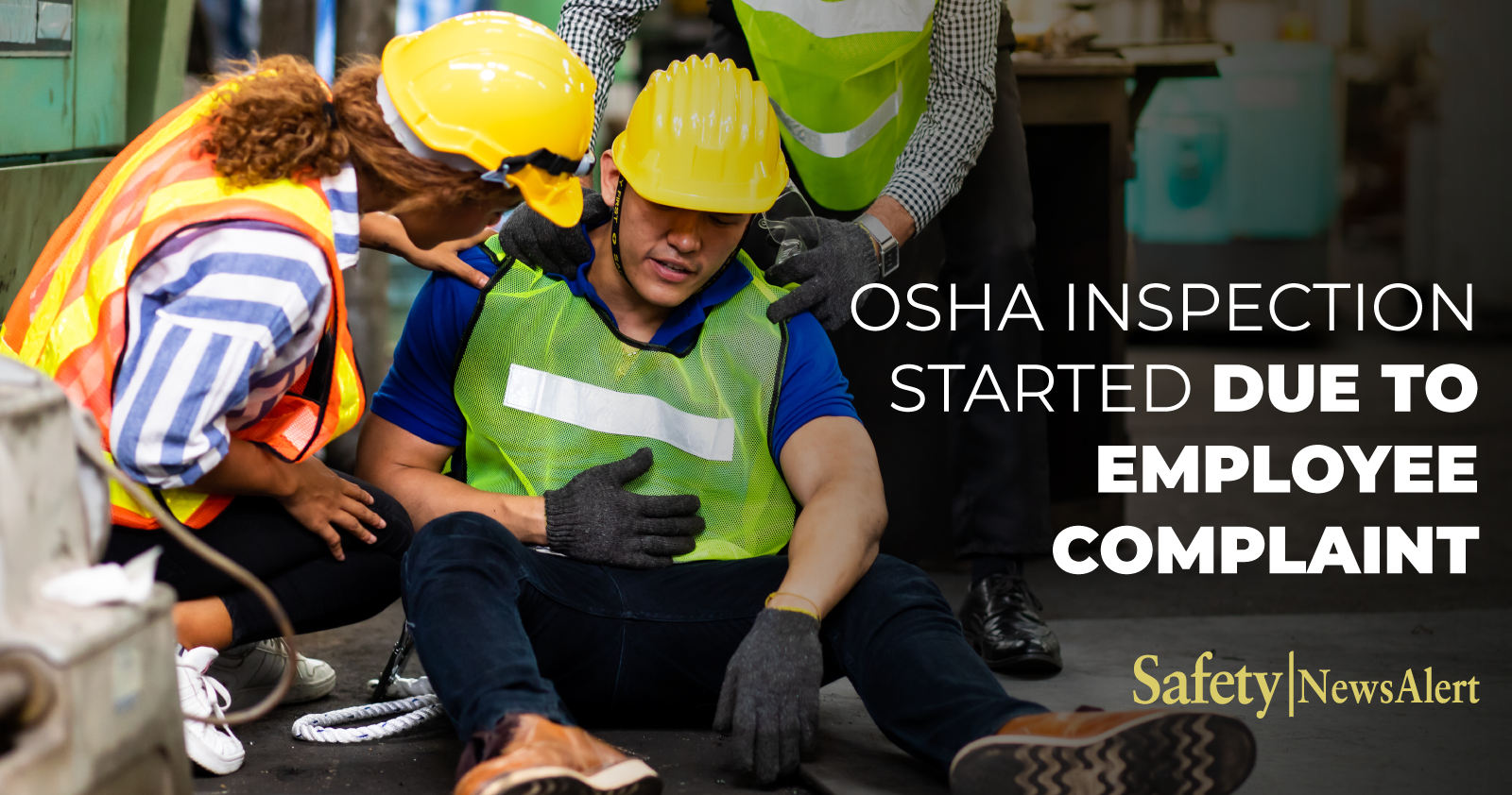 OSHA inspection started due to employee complaint