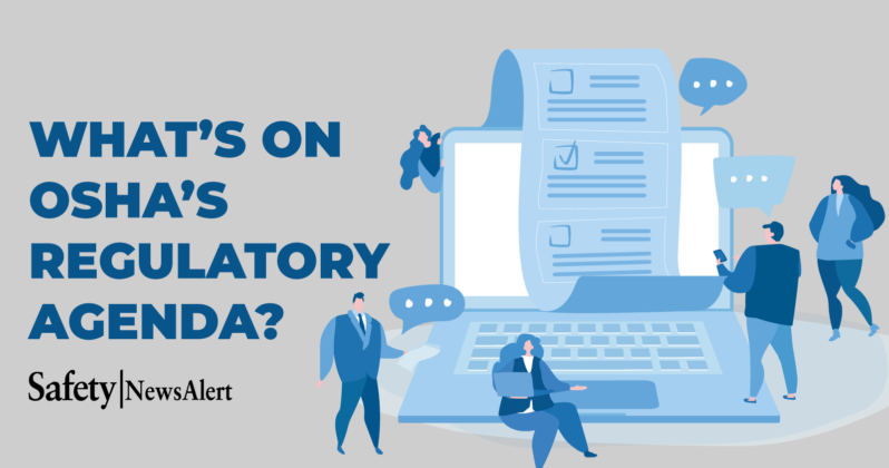 What's On OSHA's Regulatory Agenda