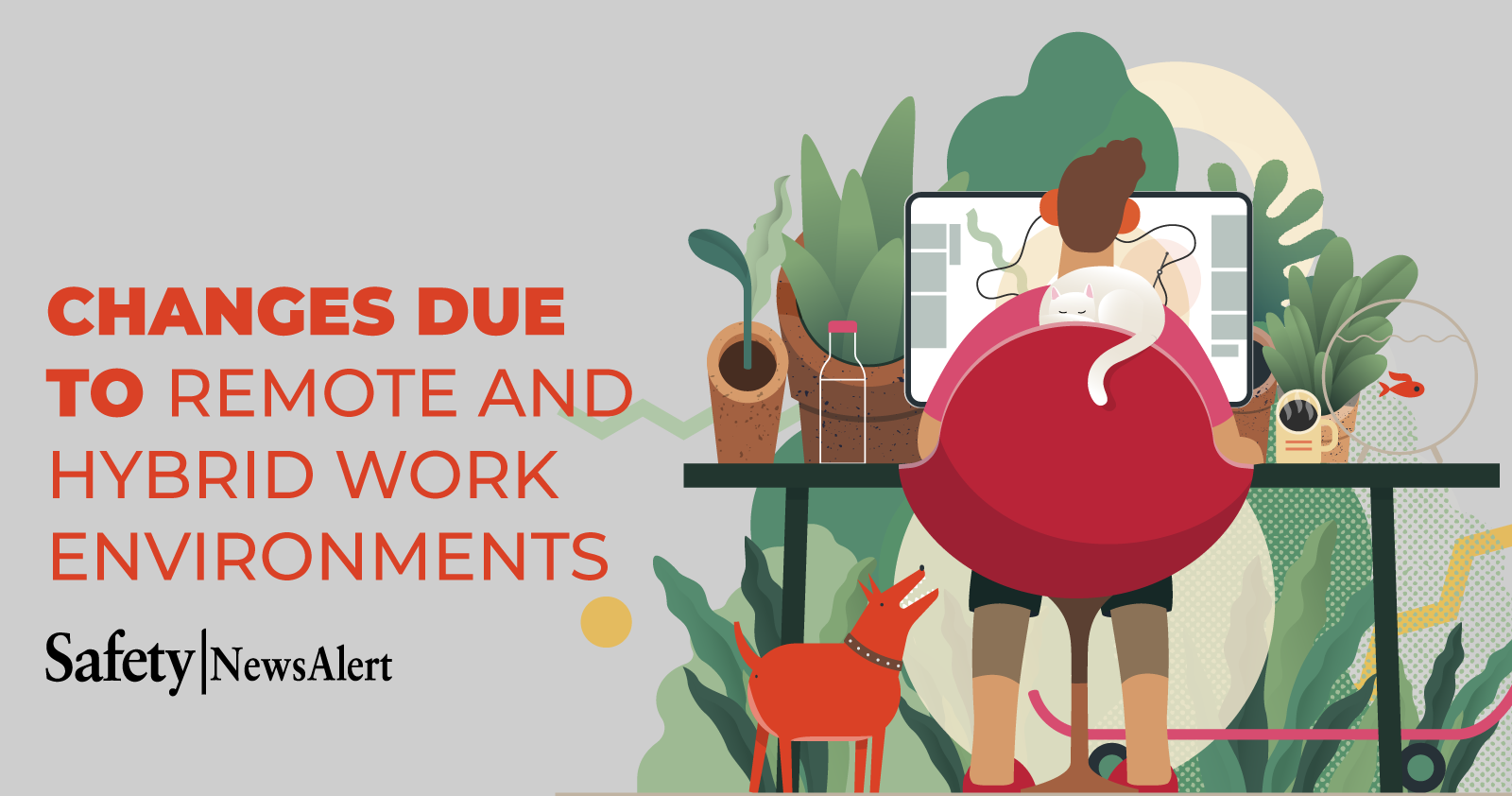 changes due to remote and hybrid work environments