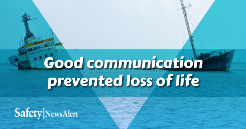 good communication prevented loss of life