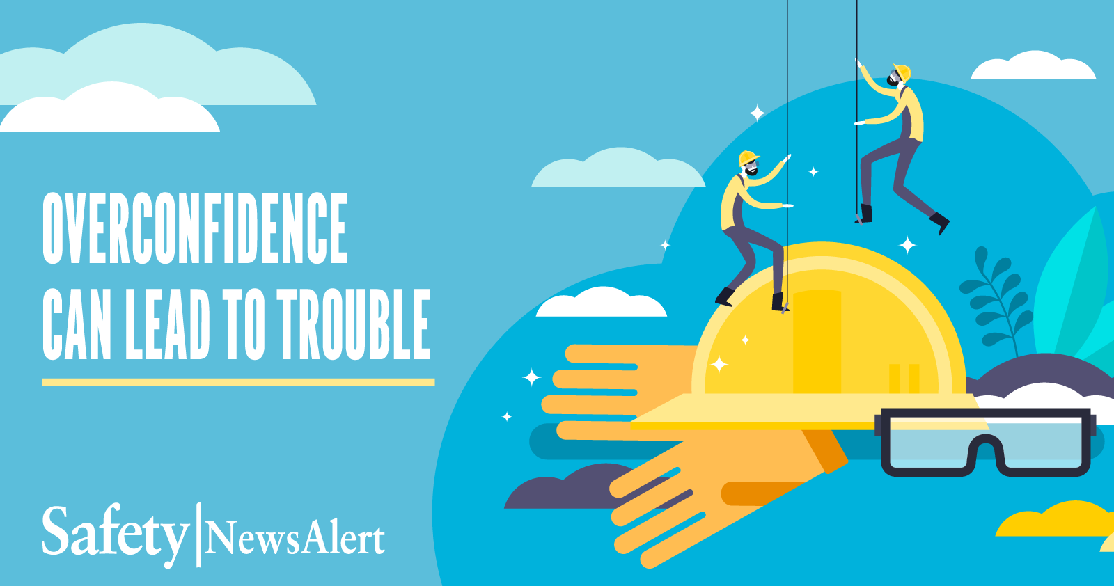 Overconfidence Can Lead To Trouble