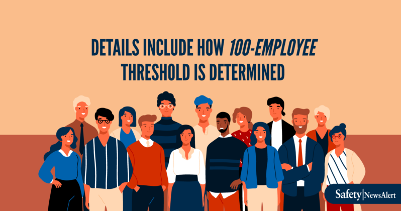 Details Include How 100-Employee Threshold Is Determined