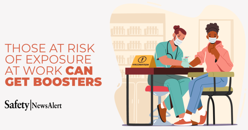 those at risk of exposure at work can get boosters